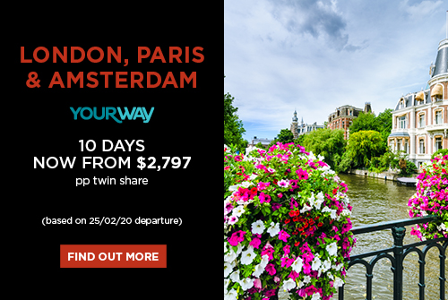 London, Paris & Amsterdam, 10 days now from $2,797 pp twin share